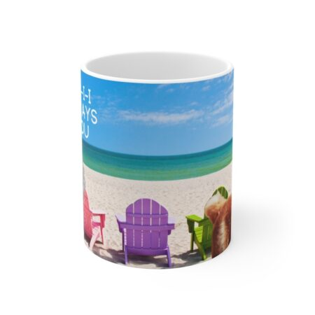 And I-i-i-i-i, Will Always Love You, 11 oz. Coffee Mug Alpaca Gift middle beach chairs on white background