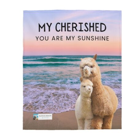 My Cherished You are My Sunshine, alpaca momma and baby plush blanket