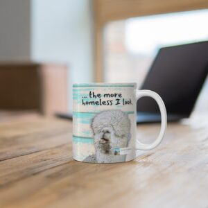 The longer I stay at home, the more homeless I look alpaca beach gift mug for father