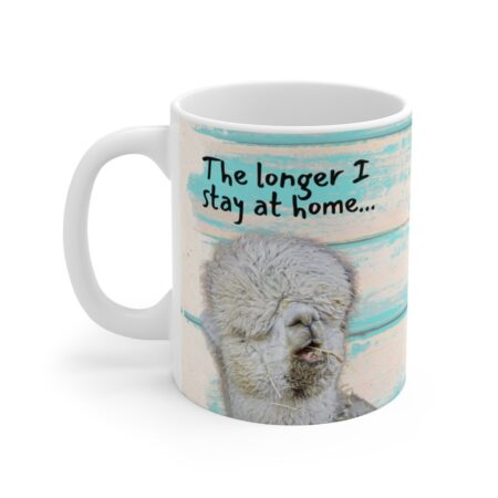 The longer I stay at home, the more homeless I look alpaca beach gift mug for grandmother